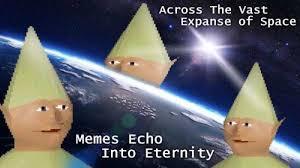 Meme Space - across the vast expanse of space memes echo into eternity meme xyz