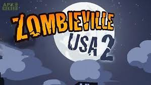zombieville usa apk zombieville usa 2 for android free at apk here store