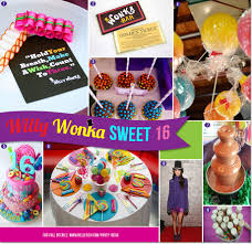 sweet 16 party themes willy wonka inspired sweet 16 party ideas