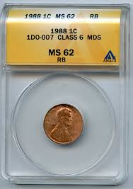 mds class mint error 1988 lincoln cent 1c 1do 007 class 6 mds anacs ms 62 rb