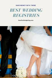 wedding registeries best wedding registries that will save guests money barefoot