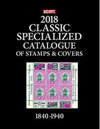 2017 scott classic specialized catalogue of stamps u0026 covers
