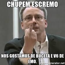 Emo Meme Generator - chupem escremo nos gostamos de buceta e v6 de emo linus torvalds
