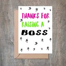 thanks for raising a boss father u0027s day card funny father u0027s day card