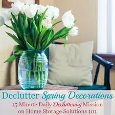 spring decorations for the home how to declutter spring decorations