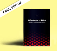 Design Fads Free E Book Ux Design Trends 2015 U0026 2016