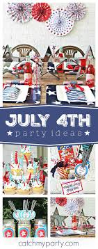 party themes july 422 best july 4th party ideas images on pinterest july 4th