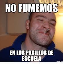 Meme Dictionary - no fumemos enlospasillos de escuela memescom brian urban