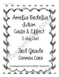 practicing idioms with amelia bedelia reading elements
