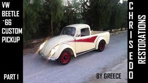 vw bug ute vw beetle 66 custom pickup by chris edo part 1 youtube