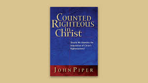counted righteous in christ desiring god