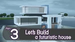 the sims 3 let u0027s build a futuristic house part 3 youtube