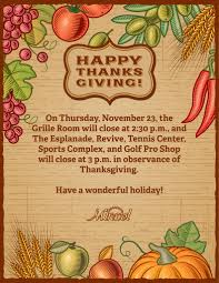 thanksgiving facility closures 11 23 2017 the country club at