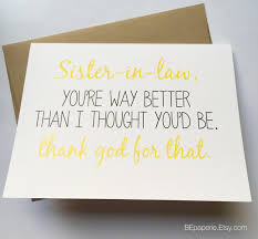 sister in law card sister birthday card funny sister card