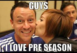 Chelsea Meme - pre season in the chelsea c football memes