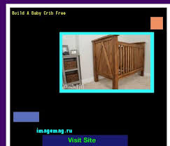 build a baby crib free 144133 the best image search 10331603