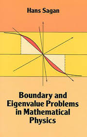 boundary and eigenvalue problems in mathematical physics dover