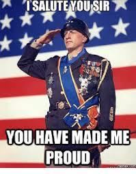 Proud Meme - i salute you sir you have made me proud memescom memes com meme
