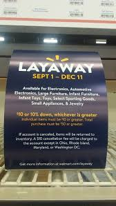 walmart layaway 2017 policy starts september 1st mylitter