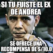 Memes De Ex - si tu fuiste el ex de andrea pissed off obama meme on memegen