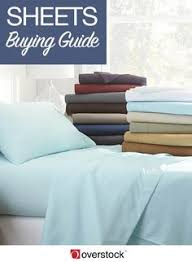 buying bed sheets how to choose the best bed sheets bed linen linens and bedrooms