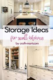 kitchen cabinet ideas for small kitchens 14 clever storage ideas for small kitchens craft mart