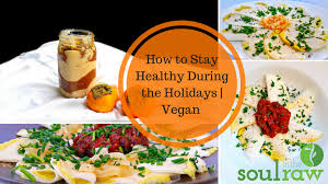 healthy thanksgiving tips raw vegan thanksgiving dinner menu plus holiday survival tips