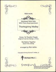 thanksgiving medley violin with piano j w pepper sheet