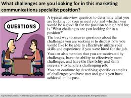 marketing communications specialist interview questions
