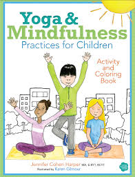 yoga and mindfulness for children coloring and activity book