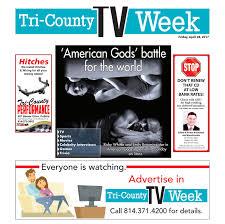 tv week 4 28 2017 by tri county tv week issuu