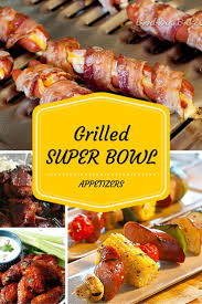 super bowl appetizers grilled super bowl appetizers gourmet grillmaster