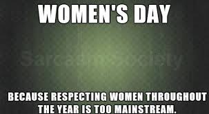 Womens Day Meme - what are some good women day memes quora