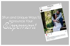 elopement announcements 3 and unique ways to announce your elopement simply elope