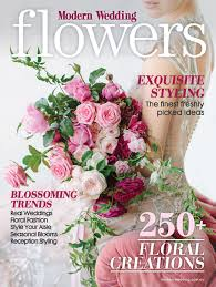wedding flowers magazine modern wedding flowers magazine issue 19 preview modern wedding