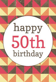 free printable 50th birthday cards greetings island