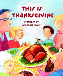 childrens thanksgiving books this is thanksgiving jpg