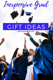memorable graduation gifts inexpensive graduation gift ideas top form teaching