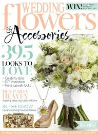 wedding flowers magazine wedding flowers magazine january february 2014 subscriptions