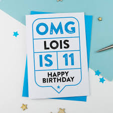 omg 11th birthday card personalised by a is for alphabet