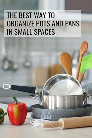 how to organize pots and pans in a cupboard how to organize your pots and pans clutter keeper