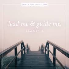 lord guide me lead me and guide me peace for the storm