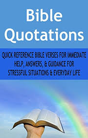 Bible Verse For Comfort Bible Quotations Quick Reference Bible Verses For Immediate Help
