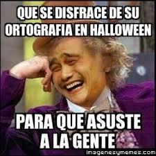 Memes De Halloween - memes de ortografia google search ortografía pinterest