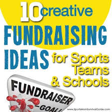 10 creative fundraising ideas for sports teams schools