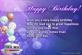 Wishing You A Happy Birthday Quotes Birthday Quotes Wishes And Greetings To Say Happy Birthday