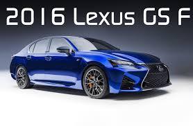 lexus gs f usa 2016 lexus gs f youtube