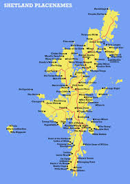 Maps Place The Laugh Out Loud Place Names Of The Shetland And Orkney Islands