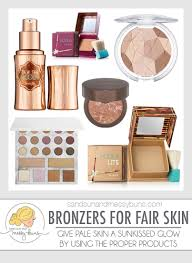 best bronzer for light skin faux glow the best bronzers for fair skin sand sun messy buns