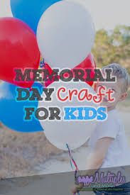 crafting with kids memorial day u2013 multiples and more